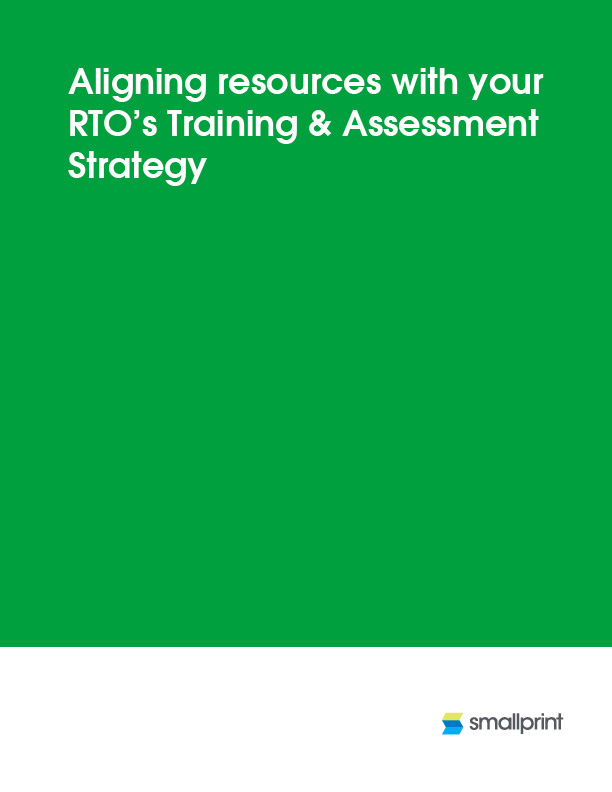 Aligning resources with your RTO's Training & Assessment Strategy